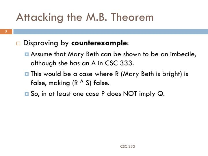 Attacking the M.B. Theorem