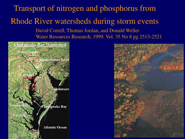 transport of nitrogen and phosphorus from rhode river watersheds during storm events n.