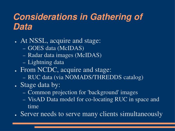 Considerations in Gathering of Data