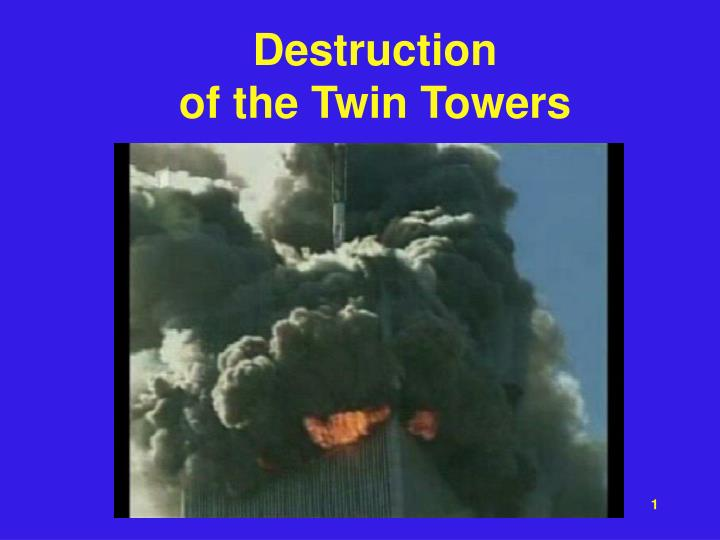 destruction of the twin towers n.