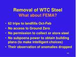 removal of wtc steel what about fema1