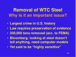 removal of wtc steel why is it an important issue1