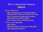 wtc 1 2 destruction features debris
