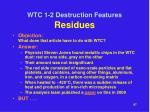 wtc 1 2 destruction features residues9