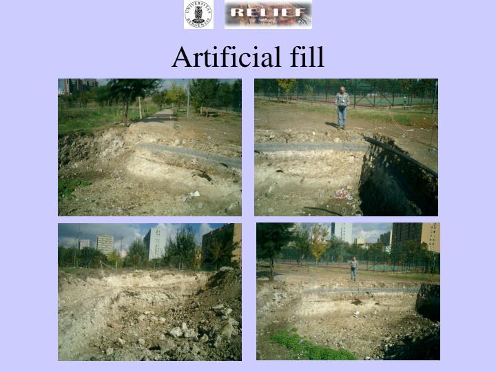 Artificial fill