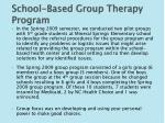 school based group therapy program