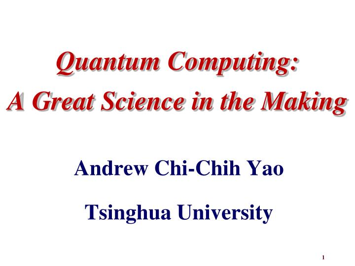 quantum computing a great science in the making n.