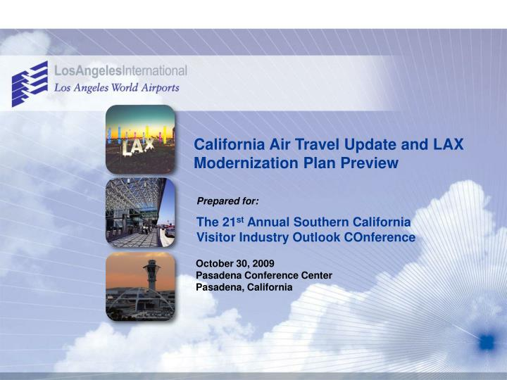 california air travel update and lax modernization plan preview n.