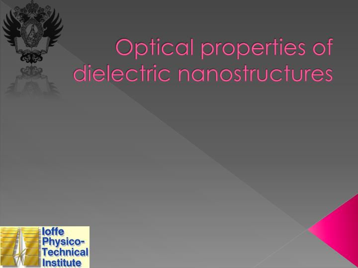 optical properties of dielectric nanostructures n.