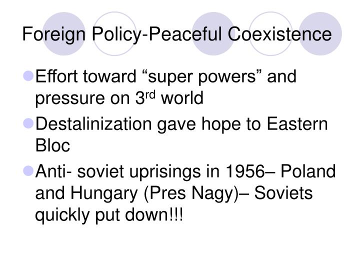 Foreign Policy-Peaceful Coexistence