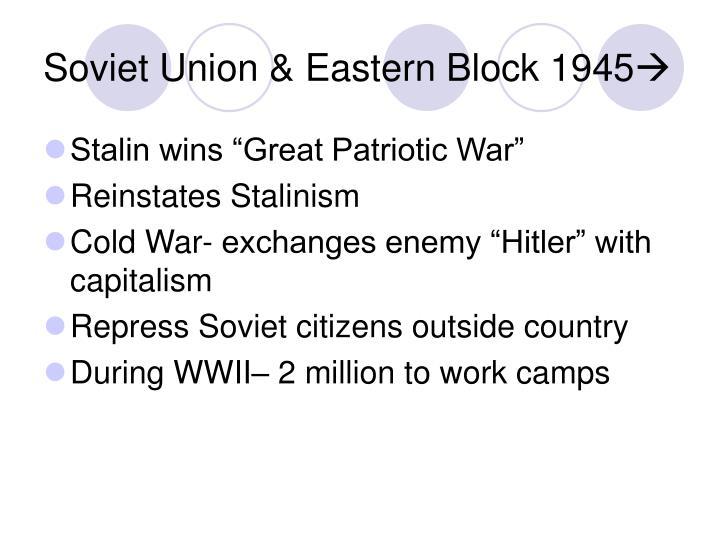 Soviet Union & Eastern Block 1945