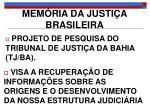 mem ria da justi a brasileira1