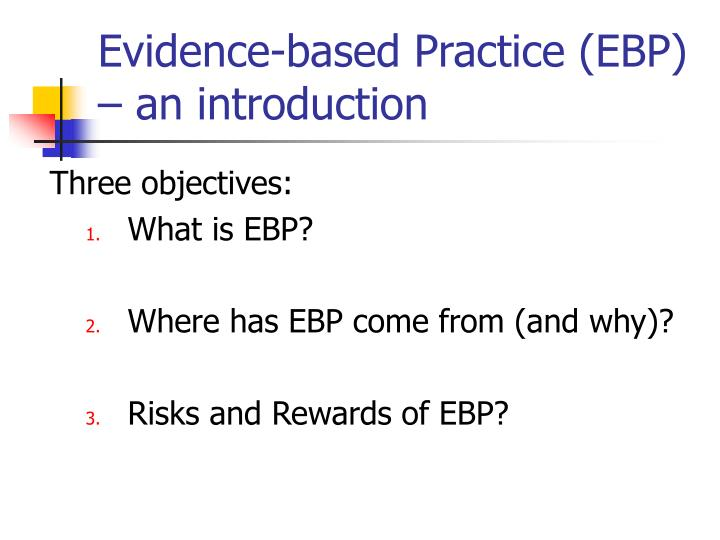 evidence based practice ebp an introduction n.