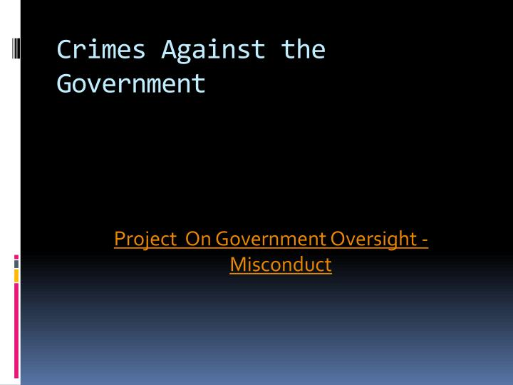 Crimes Against the Government