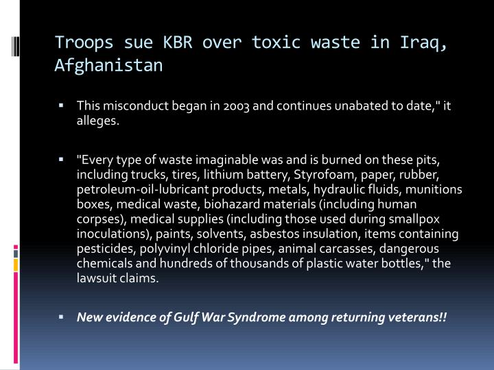 Troops sue KBR over toxic waste in Iraq, Afghanistan