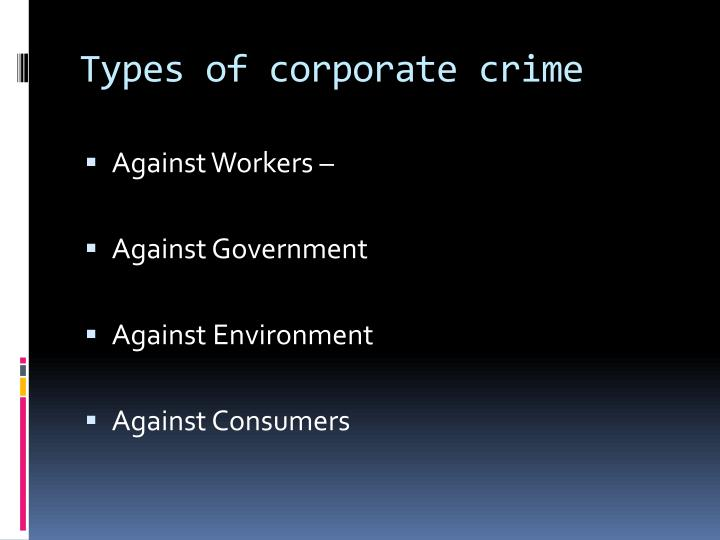 Types of corporate crime