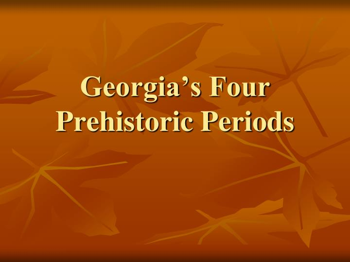 georgia s four prehistoric periods n.