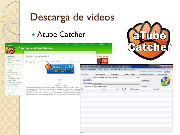 Descarga de videos