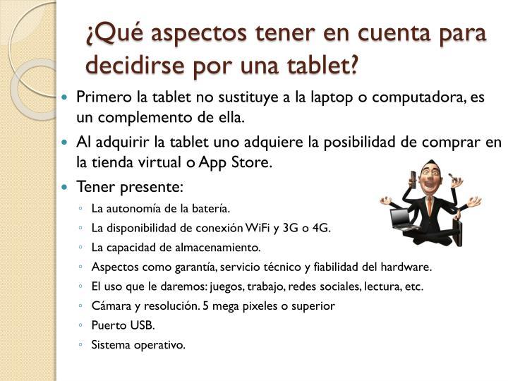 Qu aspectos tener en cuenta para decidirse por una tablet
