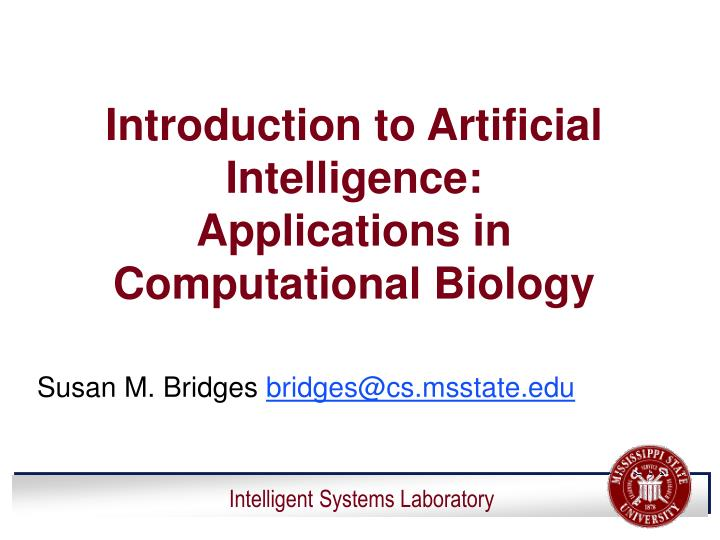 introduction to artificial intelligence applications in computational biology n.