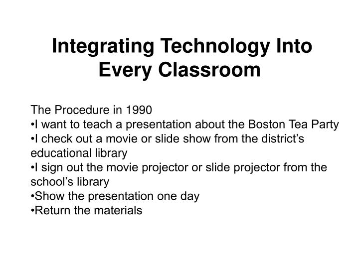integrating technology into every classroom n.