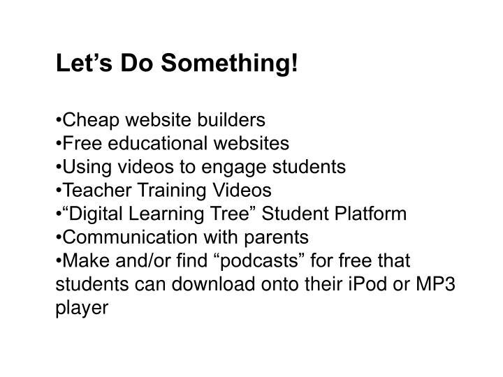 Let's Do Something!