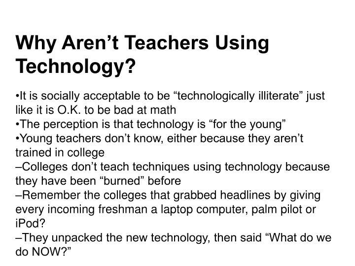 Why Aren't Teachers Using Technology?