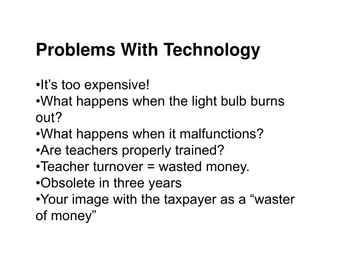 Problems With Technology