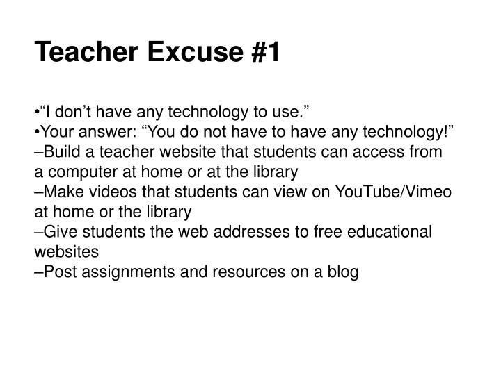 Teacher Excuse #1