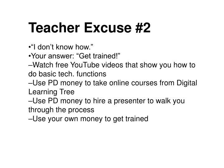 Teacher Excuse #2