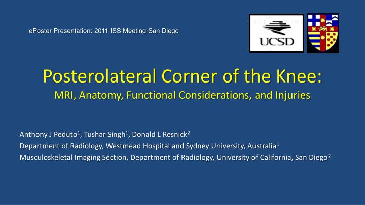 Ppt posterolateral corner of the knee mri anatomy functional posterolateral corner of the knee mri anatomy functional considerations ccuart Images
