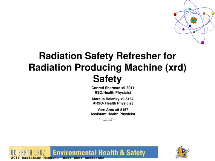 radiation safety refresher for radiation producing machine xrd safety n.