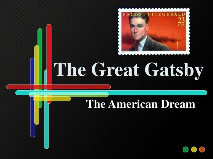 american dream in fitzgerald's the great American dream in fitzgerald's the great gatsby disclaimer: this essay has been submitted by a student this is not an example of the work written by our professional essay writers if you need a professional help.