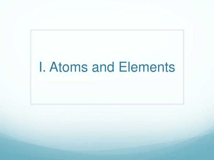 i atoms and elements n.