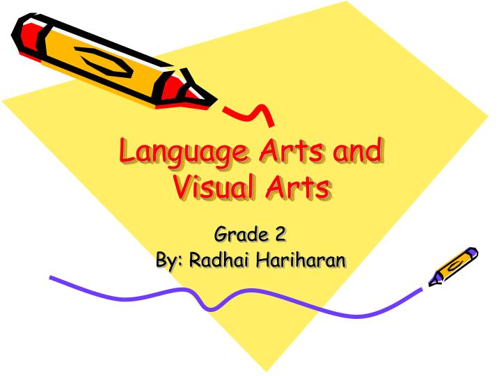 language arts and visual arts n.