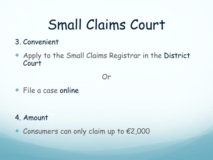 small claims courts How to take legal action if someone owes you money (small claims court), how much it costs, what happens next includes information from withdrawn guidance.