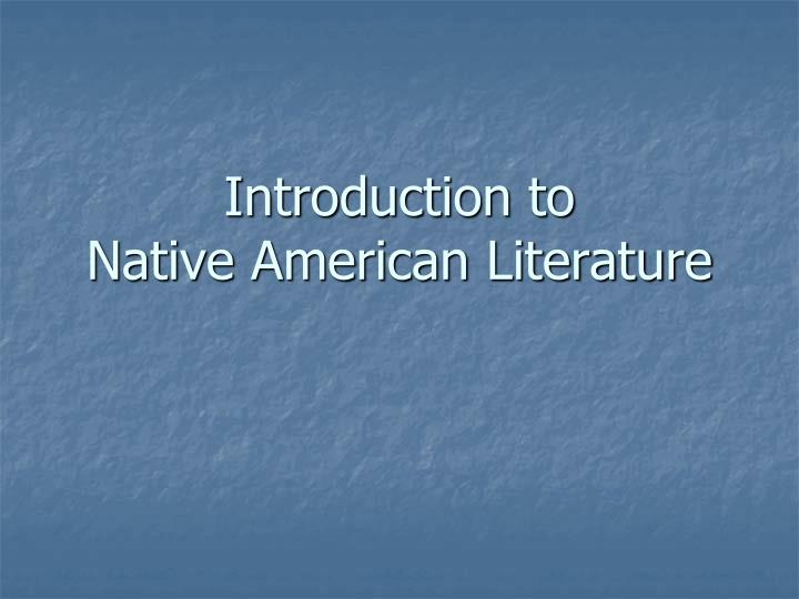 introduction to native american literature n.