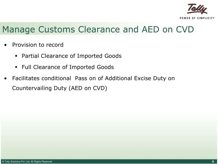 Manage Customs Clearance and AED on CVD