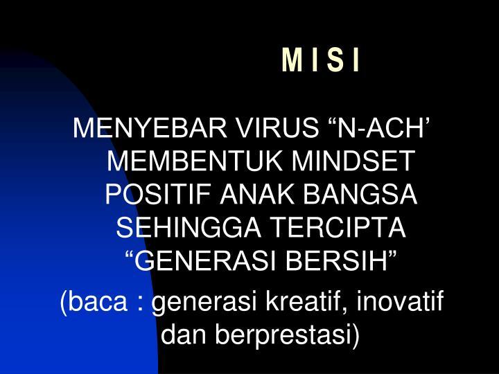 M I S I