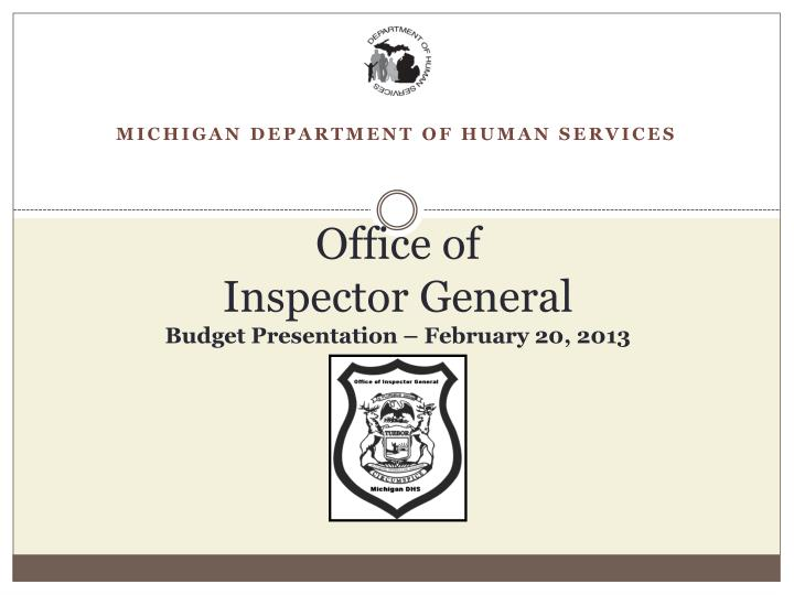 office of inspector general budget presentation february 20 2013 n.