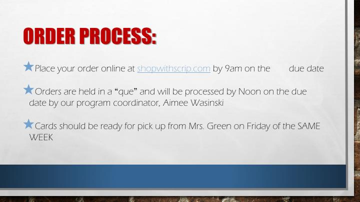 Order process: