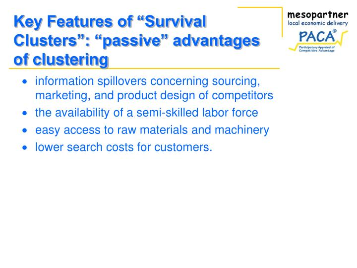 """Key Features of """"Survival Clusters"""": """"passive"""" advantages of clustering"""