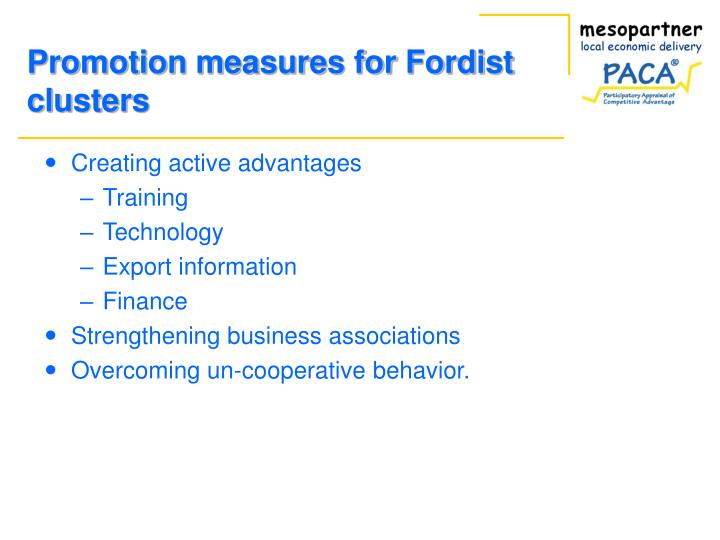 Promotion measures for Fordist clusters