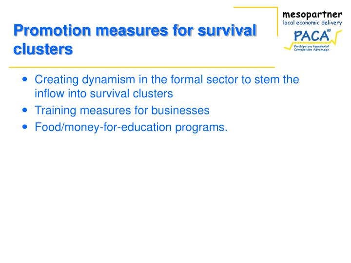 Promotion measures for survival clusters