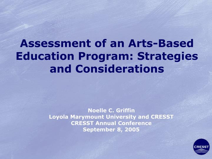 assessment of an arts based education program strategies and considerations n.
