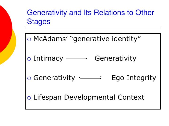 Generativity and Its Relations to Other Stages