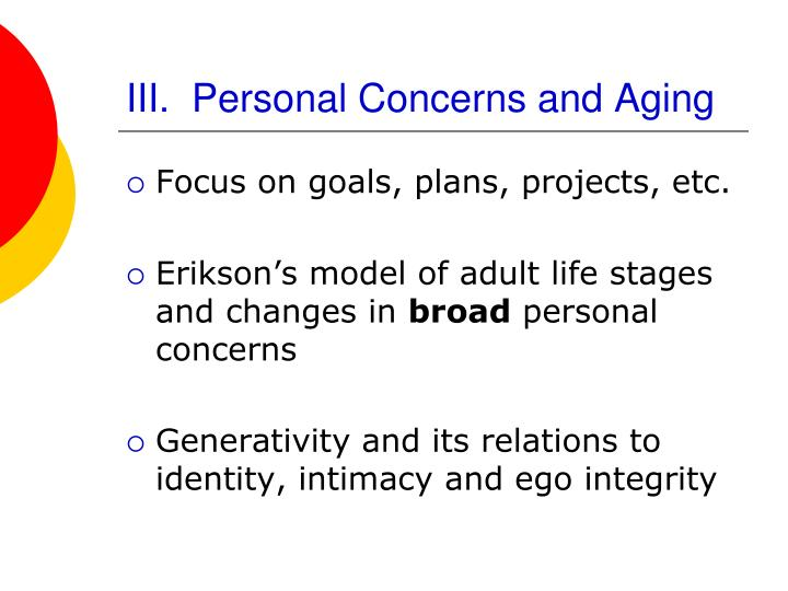 III.  Personal Concerns and Aging