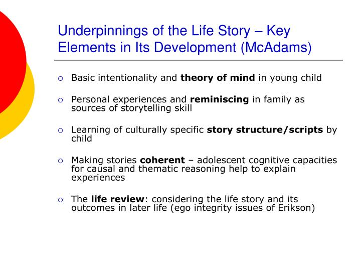 Underpinnings of the Life Story – Key Elements in Its Development (McAdams)