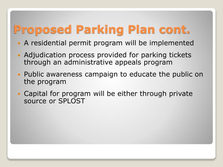A residential permit program will be implemented