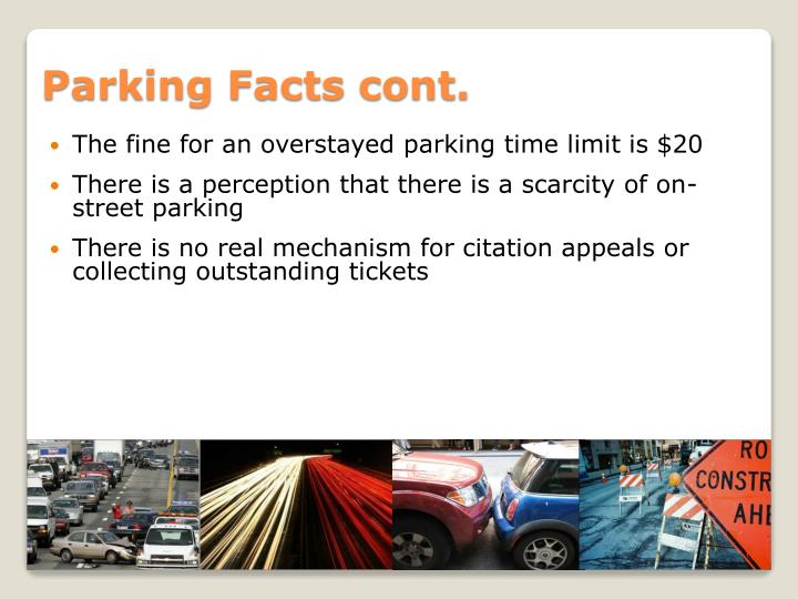 Parking Facts cont.